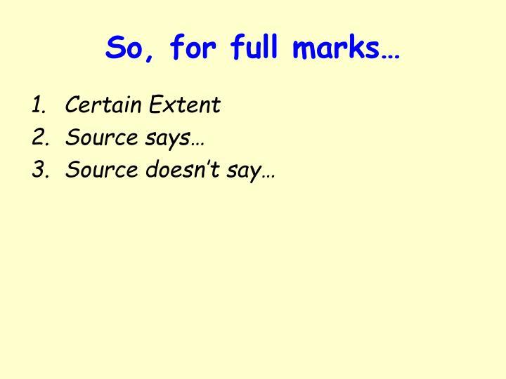 So, for full marks…