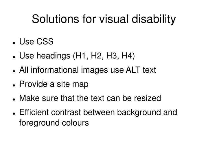 Solutions for visual disability