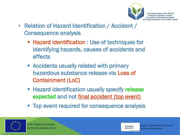 Relation of Hazard Identification / Accident / Consequence analysis