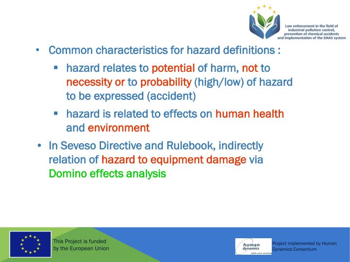 Common characteristics for hazard definitions :