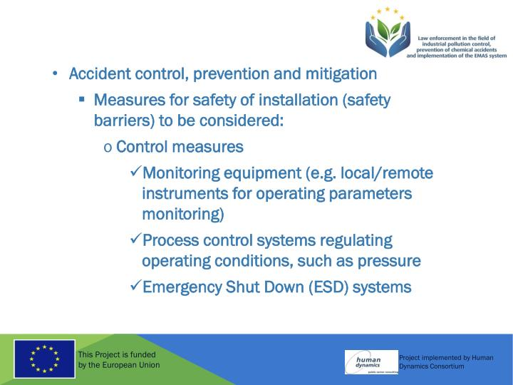 Accident control, prevention and mitigation