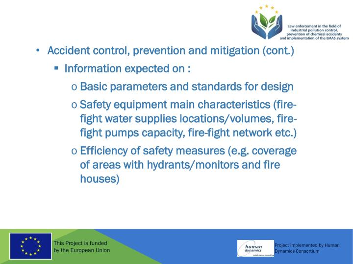 Accident control, prevention and mitigation (cont.)