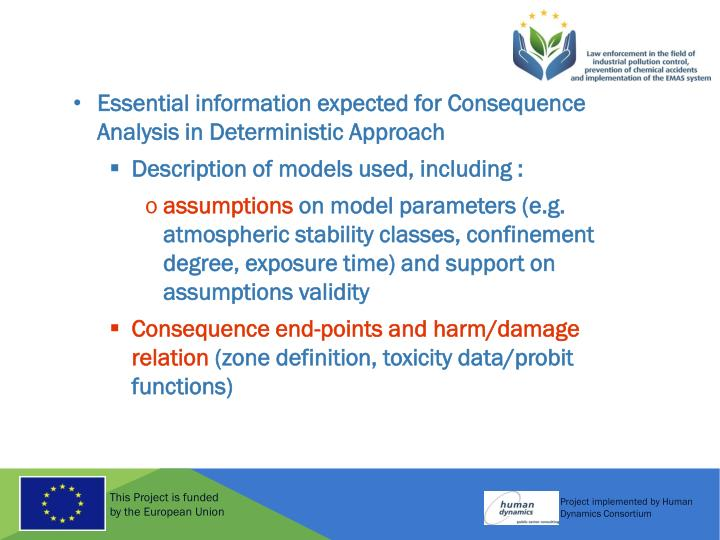 Essential information expected for Consequence Analysis in Deterministic Approach