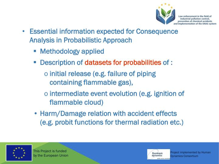 Essential information expected for Consequence Analysis in Probabilistic Approach
