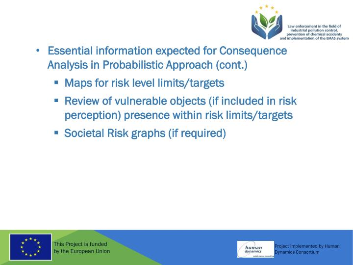 Essential information expected for Consequence Analysis in Probabilistic Approach (cont.)
