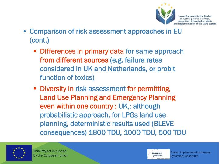 Comparison of risk assessment approaches in EU (cont.)