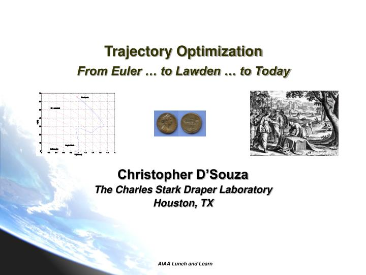 trajectory optimization from euler to lawden to today n.