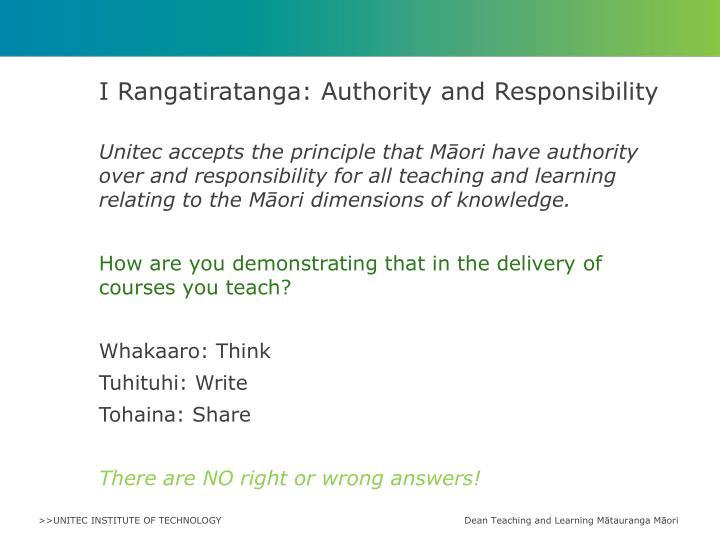 I Rangatiratanga: Authority and Responsibility