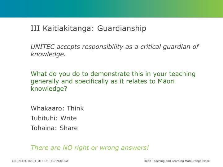III Kaitiakitanga: Guardianship