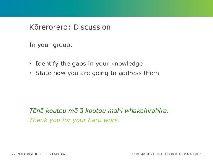 Kōrerorero: Discussion