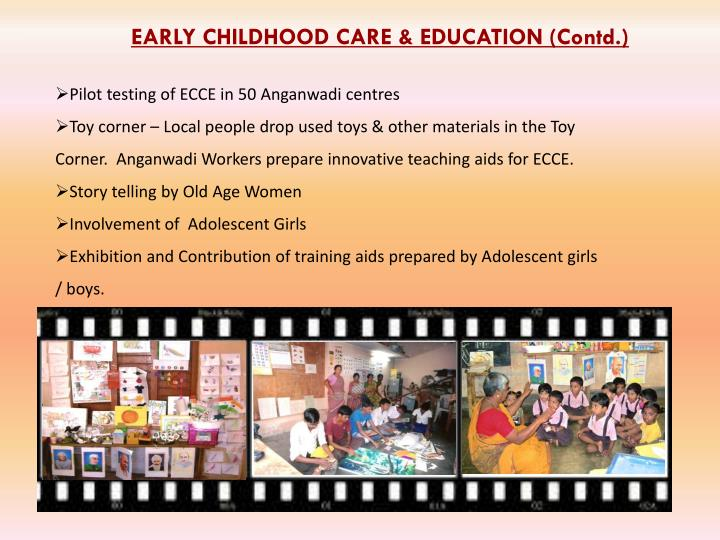 EARLY CHILDHOOD CARE & EDUCATION (Contd.)
