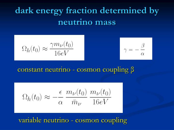 dark energy fraction determined by neutrino mass
