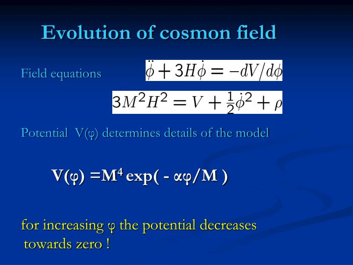 Evolution of cosmon field
