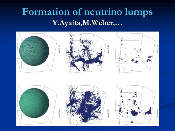 Formation of neutrino lumps