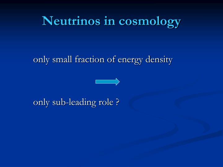 Neutrinos in cosmology