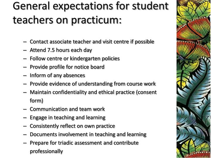 General expectations for student teachers on practicum: