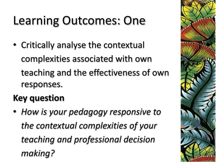 Learning Outcomes: One