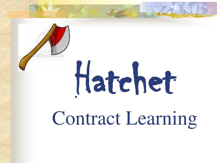 Hatchet contract learning