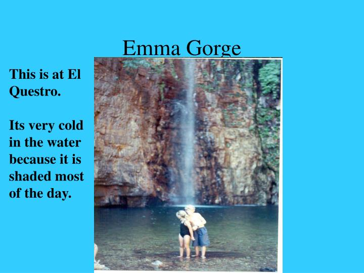 Emma Gorge