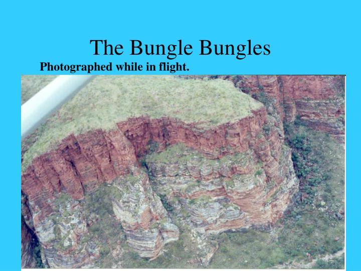 The Bungle Bungles