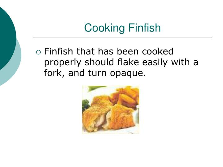 Cooking Finfish