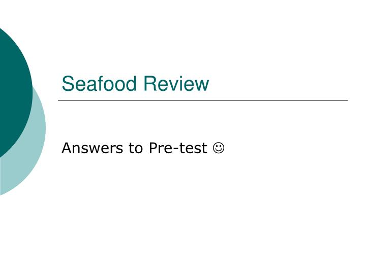 Seafood review