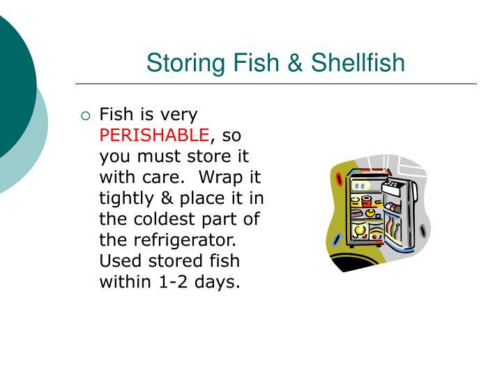 Storing Fish & Shellfish