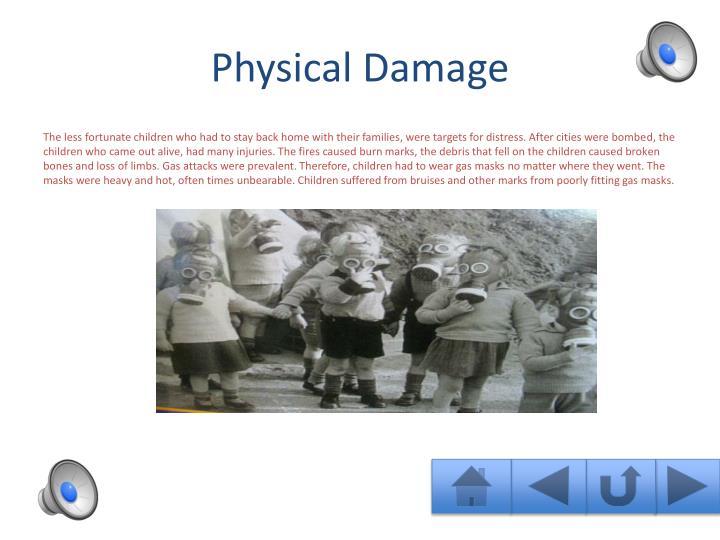 Physical damage