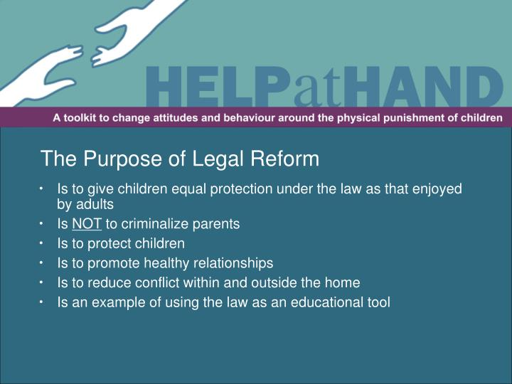 The Purpose of Legal Reform