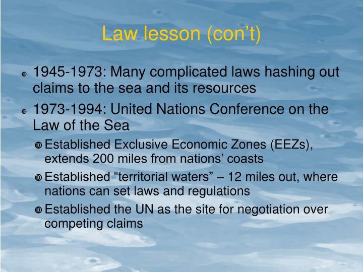 Law lesson (con't)