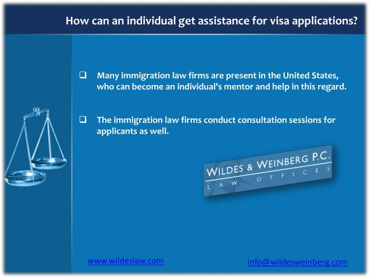How can an individual get assistance for visa applications?