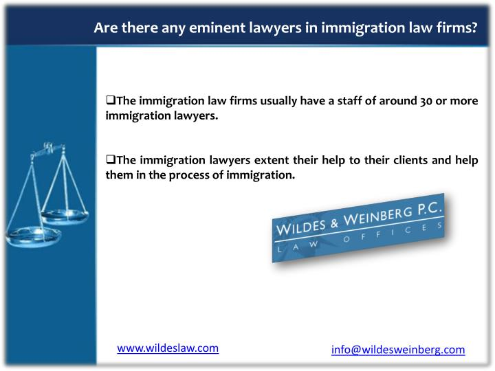 Are there any eminent lawyers in immigration law firms?