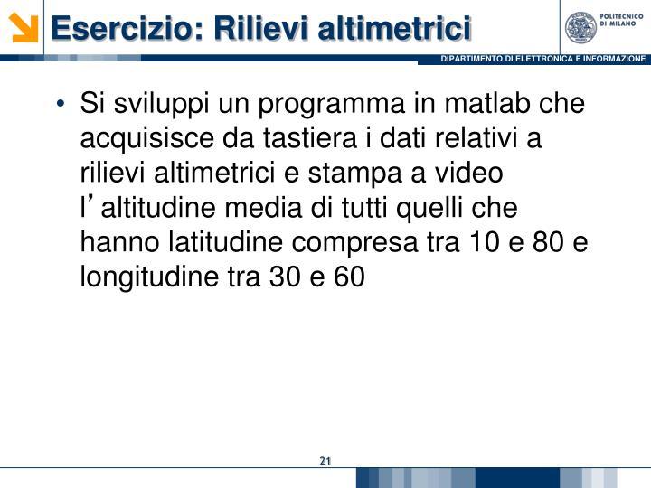 Esercizio: Rilievi altimetrici