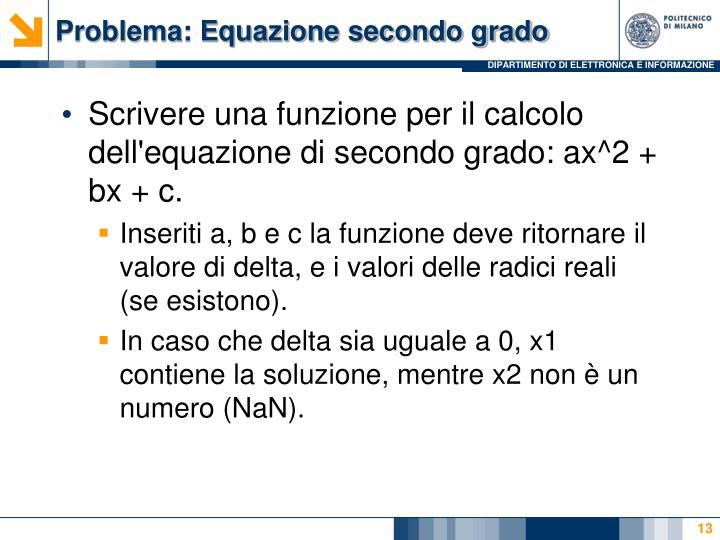 Problema: Equazione secondo grado