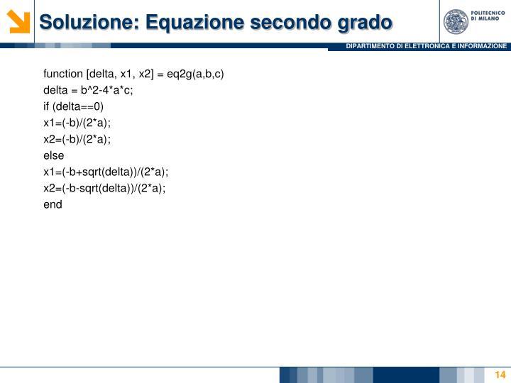 Soluzione: Equazione secondo grado