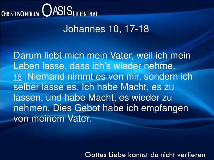 Johannes 10, 17-18
