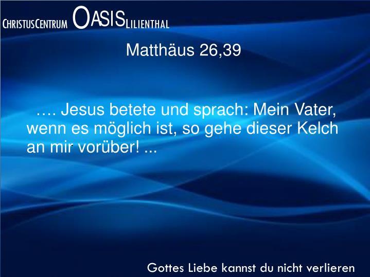 Matthäus 26,39