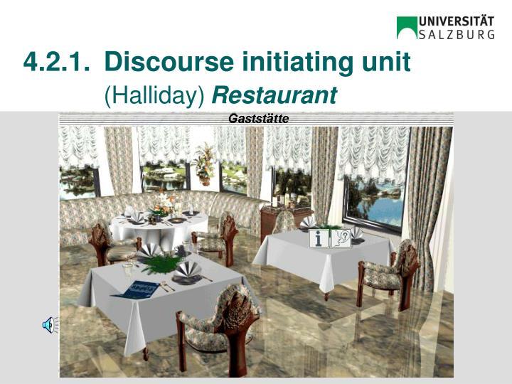 4.2.1. Discourse initiating unit