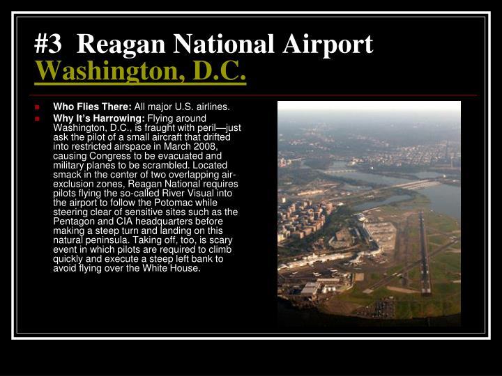 #3  Reagan National Airport