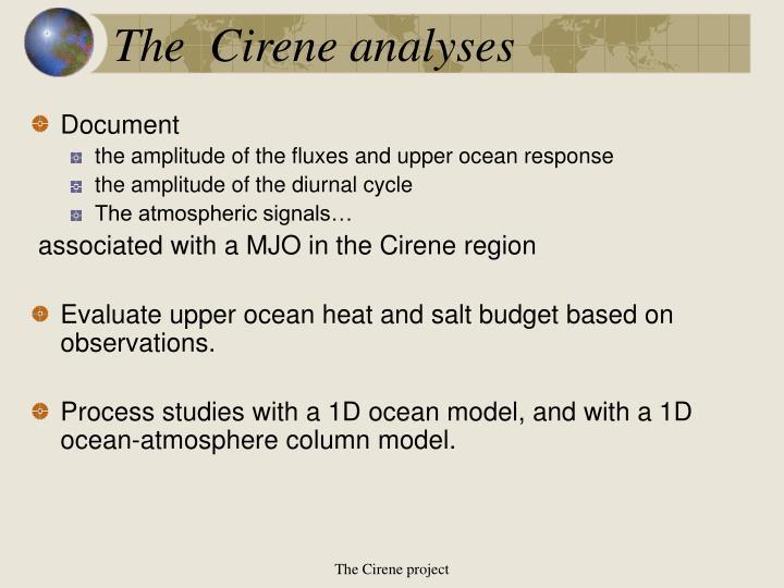 The  Cirene analyses