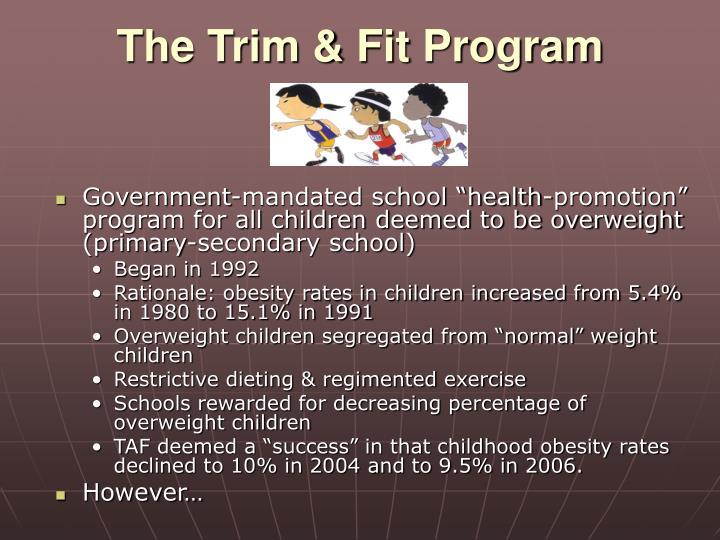 The Trim & Fit Program