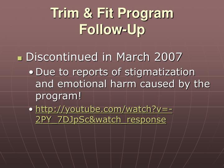 Trim & Fit Program