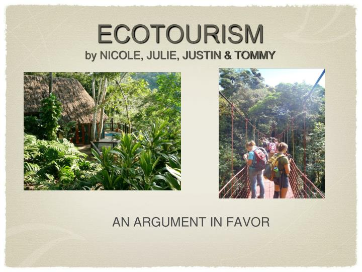 ecotourism by nicole julie justin tommy