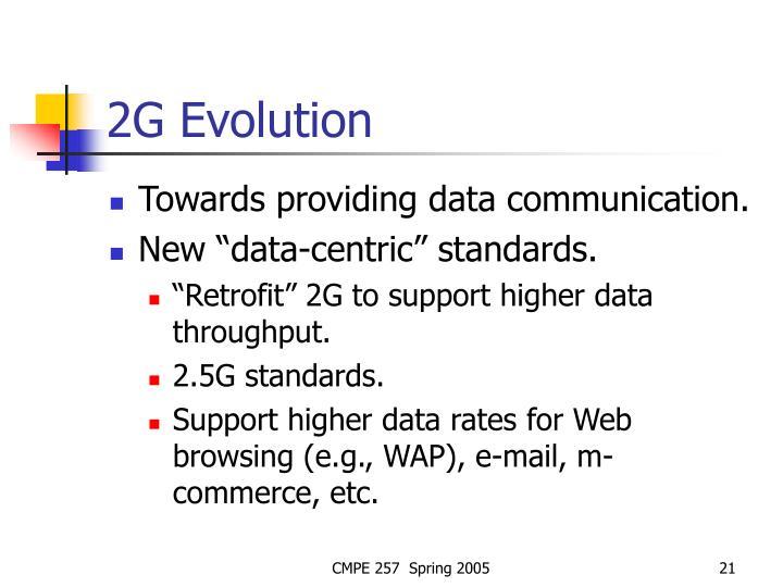 2G Evolution