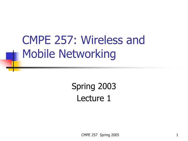 Cmpe 257 wireless and mobile networking