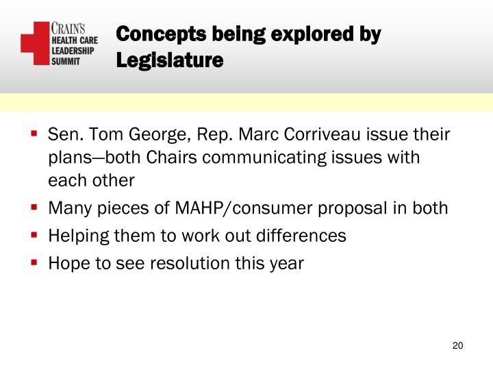 Concepts being explored by Legislature