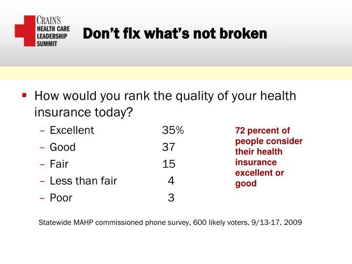 Don't fix what's not broken