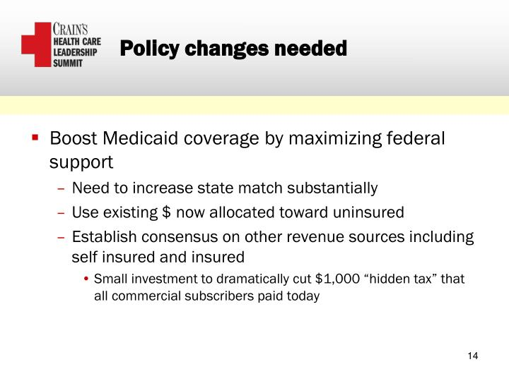Policy changes needed