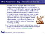 what researchers say international studies