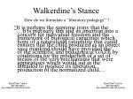 walkerdine s stance